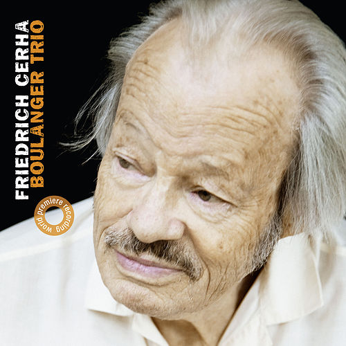 Friedrich Cerha de Boulanger Trio