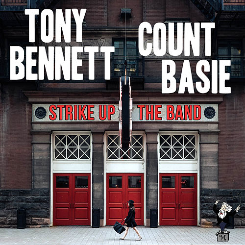 Play & Download Strike up the Band by Tony Bennett | Napster