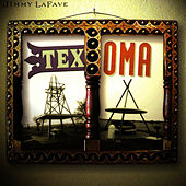 Play & Download Texoma by Jimmy LaFave | Napster
