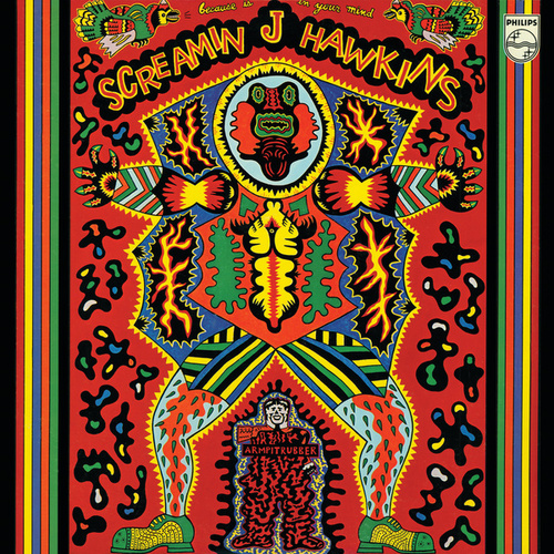 Because Is In Your Mind by Screamin' Jay Hawkins