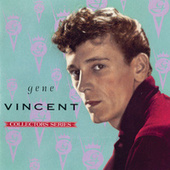 Capitol Collectors Series by Gene Vincent