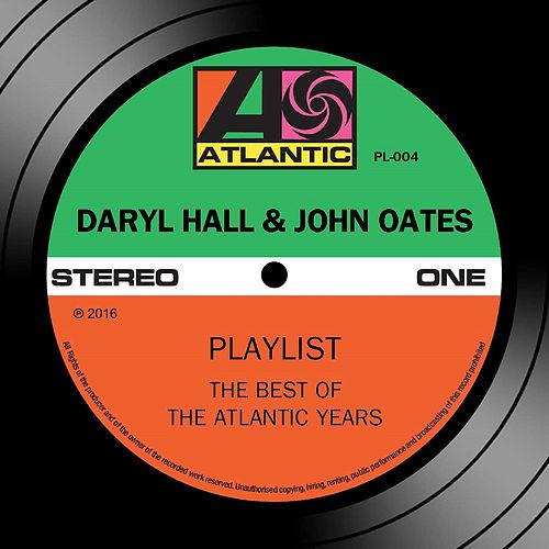 Play & Download Playlist: The Best Of The Atlantic Years by Hall & Oates | Napster
