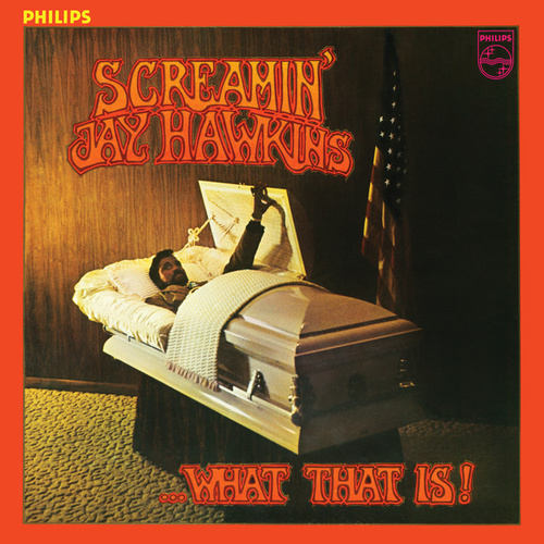 Play & Download What That Is! by Screamin' Jay Hawkins | Napster