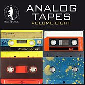 Analog Tapes 8 - Minimal Tech House Experience by Various Artists