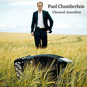 Play & Download Classical Accordion by Paul Chamberlain | Napster