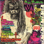 The Hideous Exhibitions Of A Dedicated Gore Whore by Rob Zombie