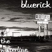 Play & Download The Waterline by BlueRick | Napster