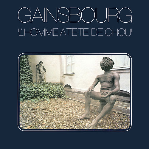 Play & Download L'homme à tête de chou by Serge Gainsbourg | Napster