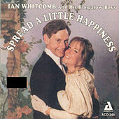 Play & Download Spread a Little Happiness by Ian Whitcomb | Napster