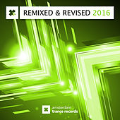 Play & Download Remixed & Revised 2016 - EP by Various Artists | Napster