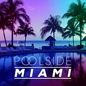 Poolside Miami 2016 - EP by Various Artists
