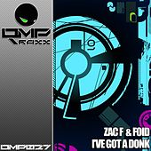 Play & Download I've Got A Donk by Zac F | Napster