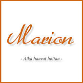 Play & Download Aika haavat hoitaa by Marion | Napster