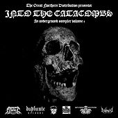Into the Catacombs - An Underground Sampler Vol. 1 by Various Artists