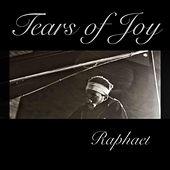 Play & Download Tears of Joy by Raphael | Napster
