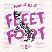 Play & Download Fleet Foot by Black Pistol Fire | Napster