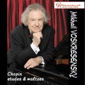 Mikhail Voskresensky plays Chopin by Mikhail Voskresensky