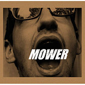 Play & Download Mower by Mower | Napster