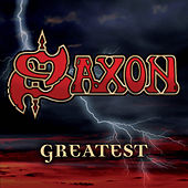 Play & Download Greatest Saxon by Saxon | Napster