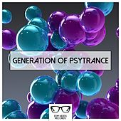 Play & Download Generation Of Psytrance - EP by Various Artists | Napster