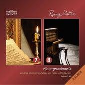 Play & Download Hintergrundmusik, Vol. 7 & 8 - Gemafreie Musik zur Beschallung von Hotels und Restaurants - Doppel Album (Klaviermusik & Klassik) by Ronny Matthes | Napster