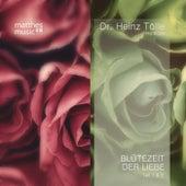 Play & Download Blütezeit der Liebe (Teil 1 & 2 - Doppelalbum) - Gedichte von Heinz Tölle (Gelesen von Sabine Murza mit der Filmmusik von Ronny Matthes) by Various Artists | Napster