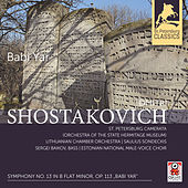 Play & Download Shostakovich: Symphony No. 13 in B-Flat Minor, Op. 113