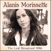 The Lost Broadcast 1996 (Live) von Alanis Morissette