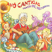 Play & Download Canta-Me Histórias by Avô Cantigas | Napster