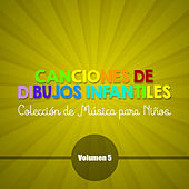 Play & Download Canciones de Dibujos Infantiles (Colección de Música para Niños) (Volumen 5) by Various Artists | Napster