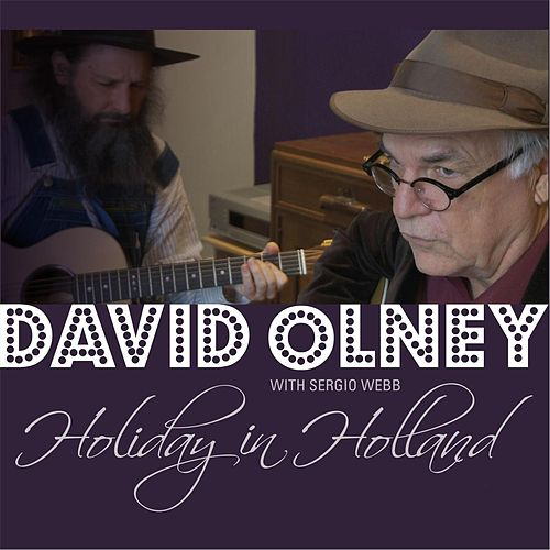Holiday in Holland by David Olney