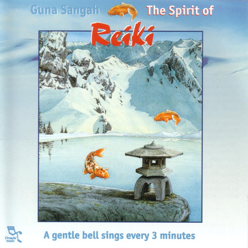 Play & Download The Spirit Of Reiki by Guna Sangah | Napster