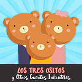 Los Tres Ositos y Otros Cuentos Infantiles by Cuentos Infantiles (Popular Songs)