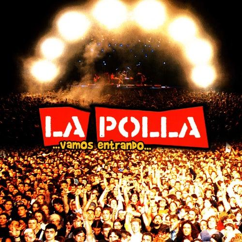 ...Vamos Entrando... by La Polla (La Polla Records)