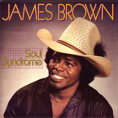 Play & Download Soul Syndrome by James Brown | Napster