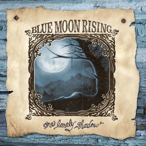 One Lonely Shadow by Blue Moon Rising