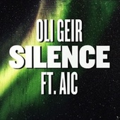 Play & Download Silence by Oli Geir | Napster