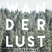 Wanderlust EP by Forest Fires