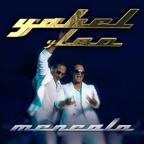 Play & Download Menéalo (feat. Leo) by Yahel | Napster