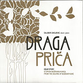 Play & Download Draga prica by Dalibor Cikojevic | Napster