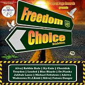 Freedom Choice Riddim by Various Artists