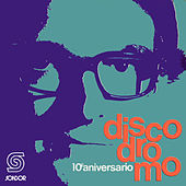 Play & Download Discodromo 10º Aniversario by Various Artists | Napster