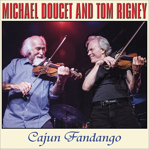 Play & Download Cajun Fandango by Tom Rigney | Napster