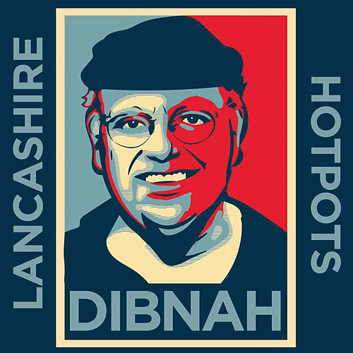 Play & Download Dibnah by The Lancashire Hotpots | Napster