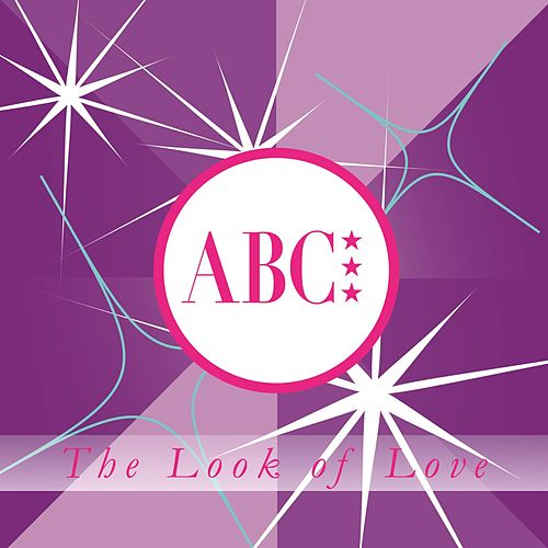 Play & Download The Look Of Love by ABC | Napster