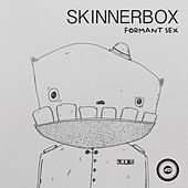 Play & Download Formant Sex by Skinnerbox | Napster