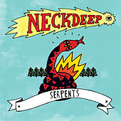 Play & Download Serpents by Neck Deep | Napster
