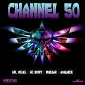 Channel 50 Riddim by Various Artists