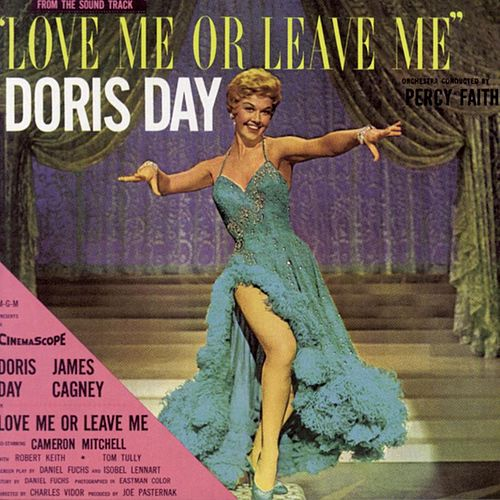 Play & Download Love Me Or Leave Me by Doris Day | Napster