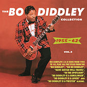 Play & Download The Bo Diddley Collection 1955-62, Vol. 2 by Bo Diddley | Napster
